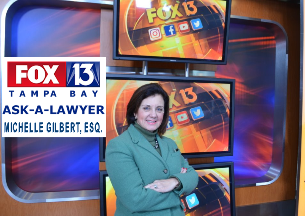 Fox 13 Ask A lawyer - Michelle Gilbert